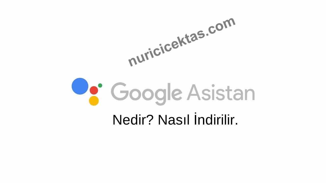 Google Asistan Nedir ? İndir