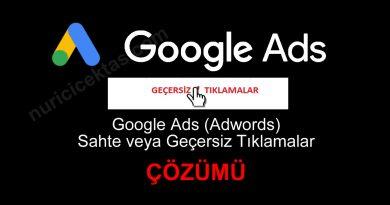 Google Ads (Adwords) Sahte Reklam Tıklamaları (Çözümü)